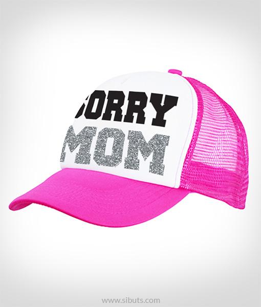 gorra rosa sorry mom