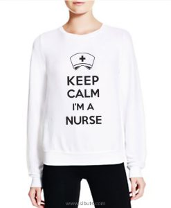 Sudadera Keep Calm I'M A Nurse