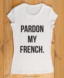 playera mujer pardon my french