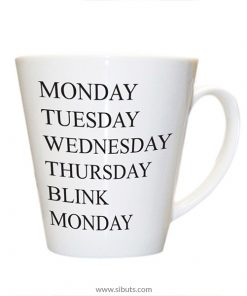 Taza Cónica Monday Tuesday Wednesday Thursday Blink Monday