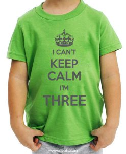 Playera verde niño I can't keep calm i'm three
