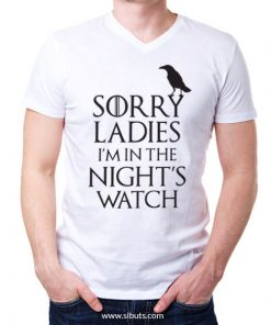 Playera hombre Game Of Thrones Sorry Ladies I'm In te Night's Watch