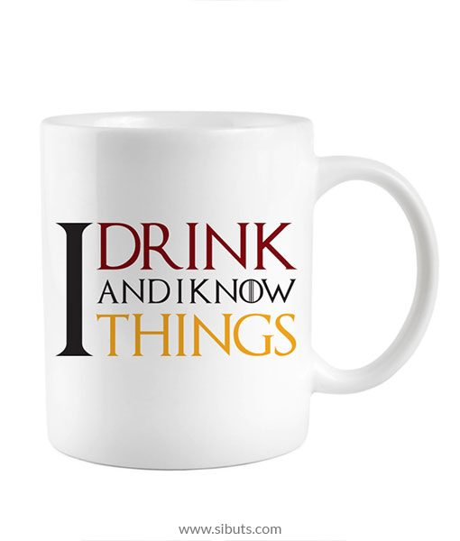 Taza Game of Thrones I Drink and I Know Things
