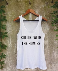 Playera Mujer Tank Top Rollin with the homies