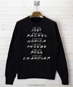 Sudadera Mujer Serie Friends Names Joey Rachel Monica Ross Chandler Phoebe