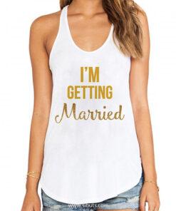 Playera Tank Top blanca mujer I'm Getting Married Boda Novia