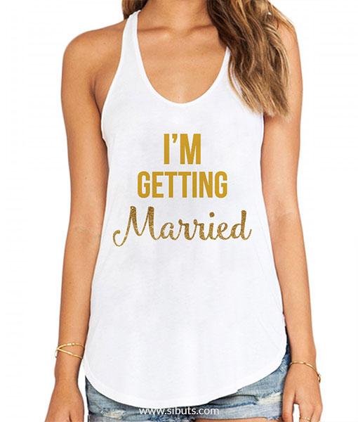 Playera Tank Top Mujer I m Getting Married - Sibuts Tienda Online 967b14e6027e4