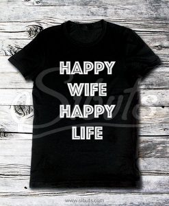 Playera hombre Happy Wife happy life