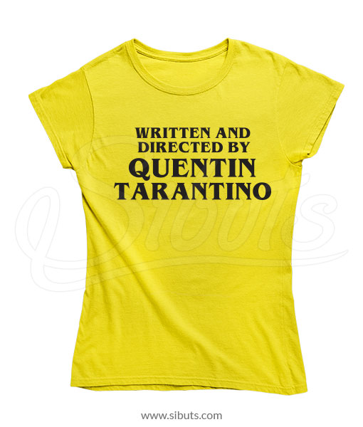 Playera mujer Written And Directed By Quentin Tarantino