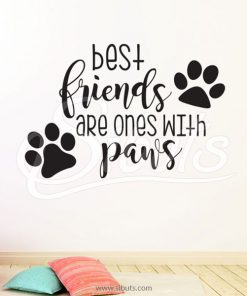 Vinil decorativo Best friends are ones with paws