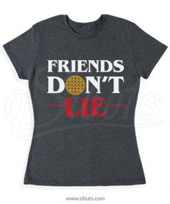 Playera mujer Stranger Things Friends Don't Lie
