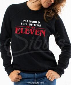 Sudadera cuello redondo negra mujer Stranger Thing Be An Eleven
