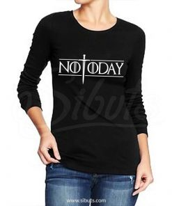 Playera manga larga mujer not today game of thrones